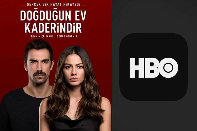 HBO achète la série Doğduğun Ev Kaderindir avec Demet Özdemir